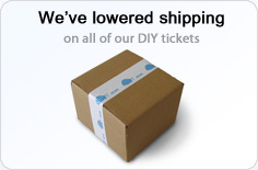 We've lowered shipping on our DIY tickets by as much as 50%